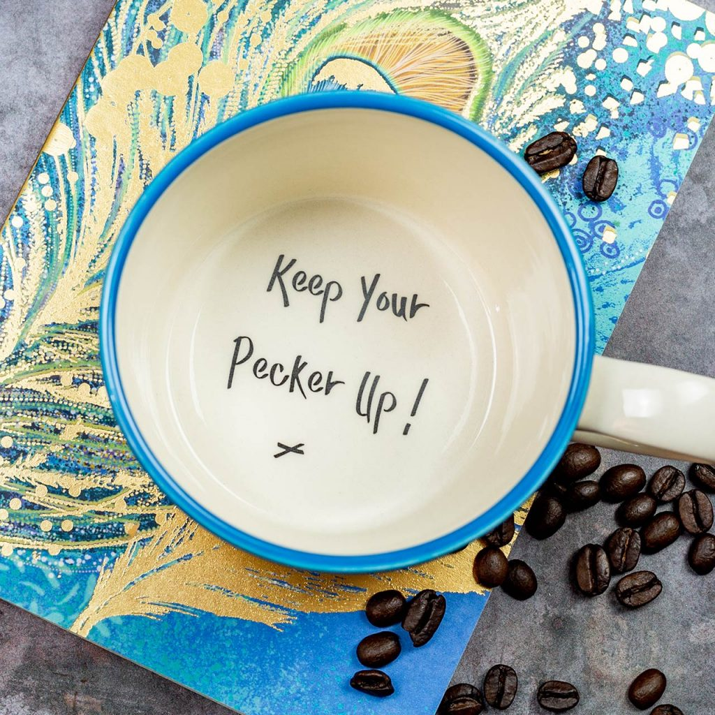 Keep Your Pecker Up - Handmade Mug - Kate Ceramics